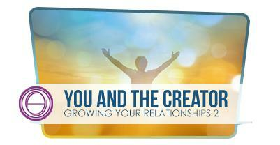 growing-your-relationship-2-you-and-the-creator-1_orig.png